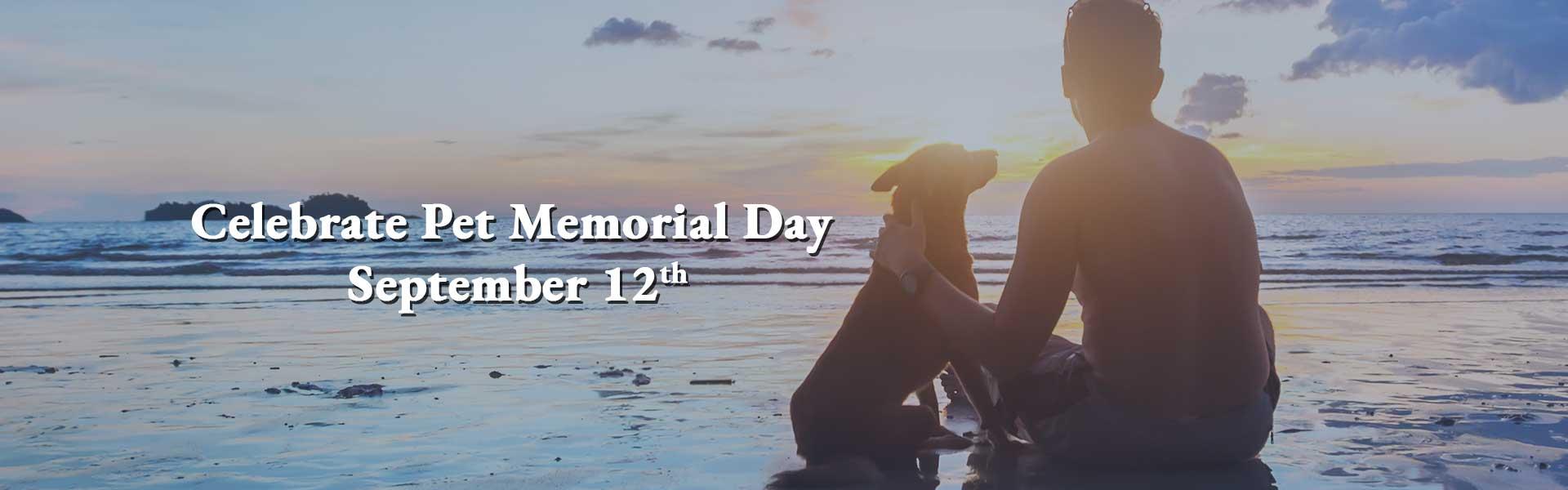 Celebrate Pet Memorial Day September 12